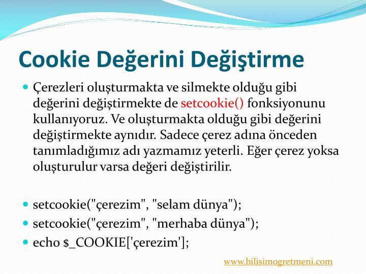 Cookie Değerini Değiştirme