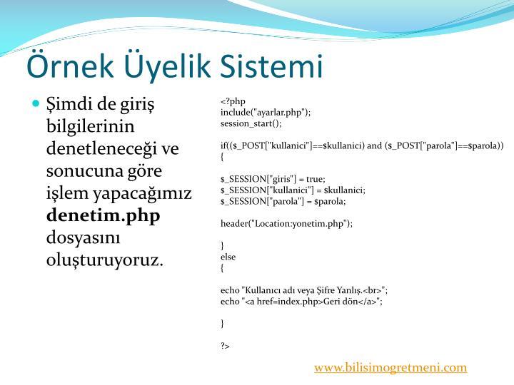 Örnek Üyelik Sistemi
