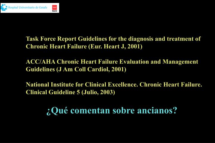 Task Force Report Guidelines for the diagnosis and treatment of