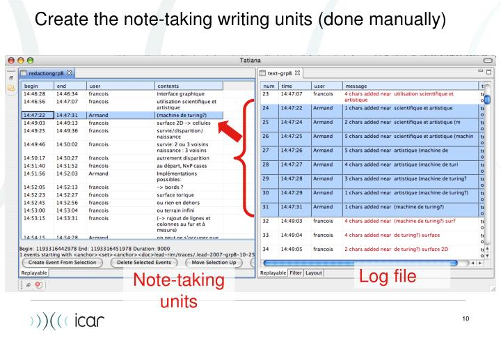 Create the note-taking writing units (done manually)