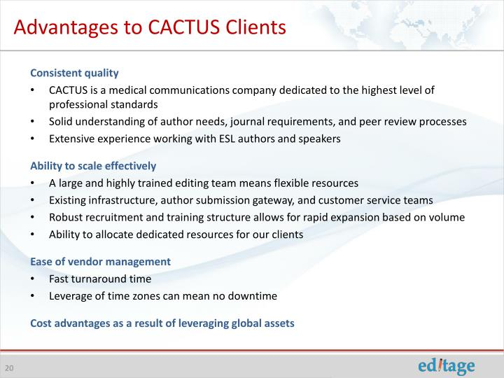 Advantages to CACTUS Clients