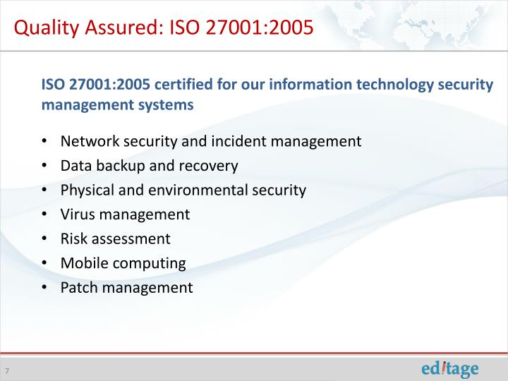 Quality Assured: ISO 27001:2005