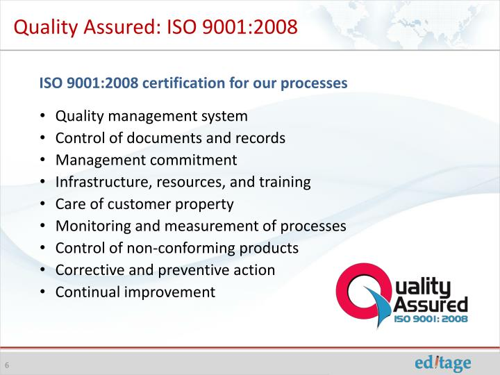 Quality Assured: ISO 9001:2008