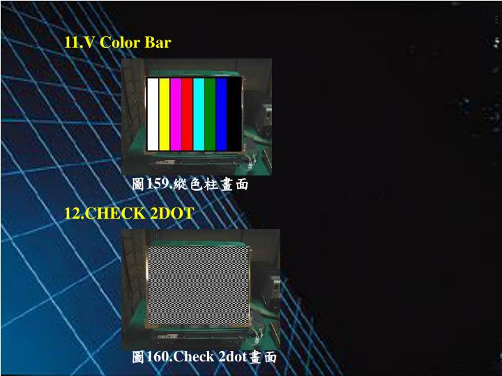 11.V Color Bar