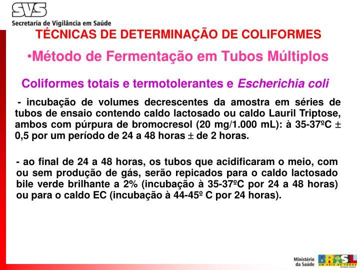 TÉCNICAS DE DETERMINAÇÃO DE COLIFORMES