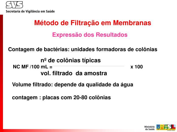 Método de Filtração em Membranas
