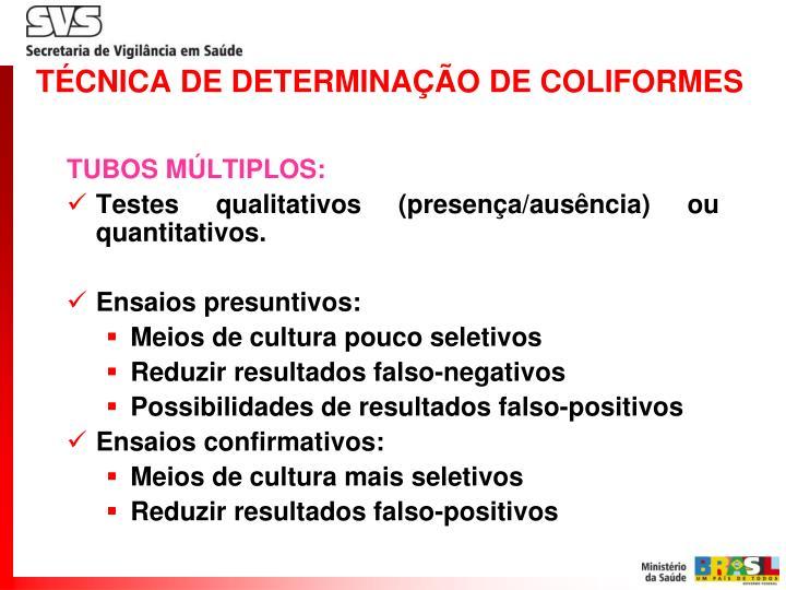 TÉCNICA DE DETERMINAÇÃO DE COLIFORMES