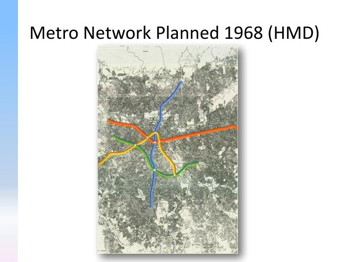 Metro Network Planned 1968 (HMD)