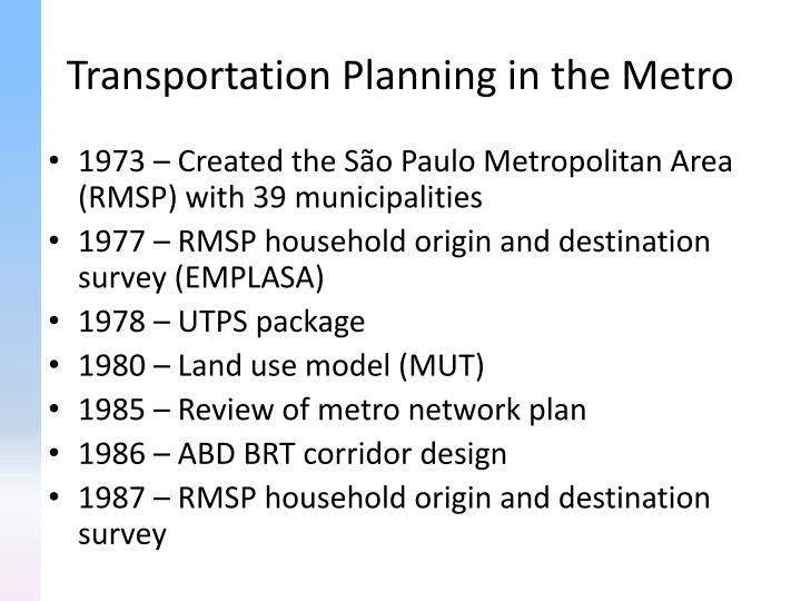 Transportation Planning in the Metro
