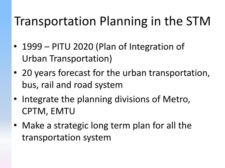 Transportation Planning in the STM