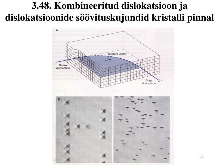 3.48. Kombineeritud dislokatsioon ja dislokatsioonide söövituskujundid kristalli pinnal