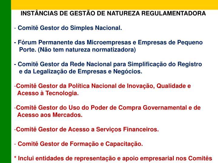 INSTÂNCIAS DE GESTÃO DE NATUREZA REGULAMENTADORA
