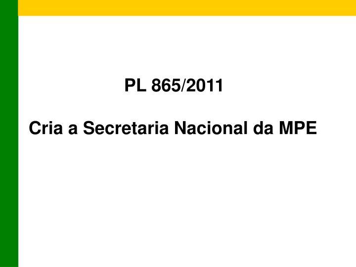PL 865/2011