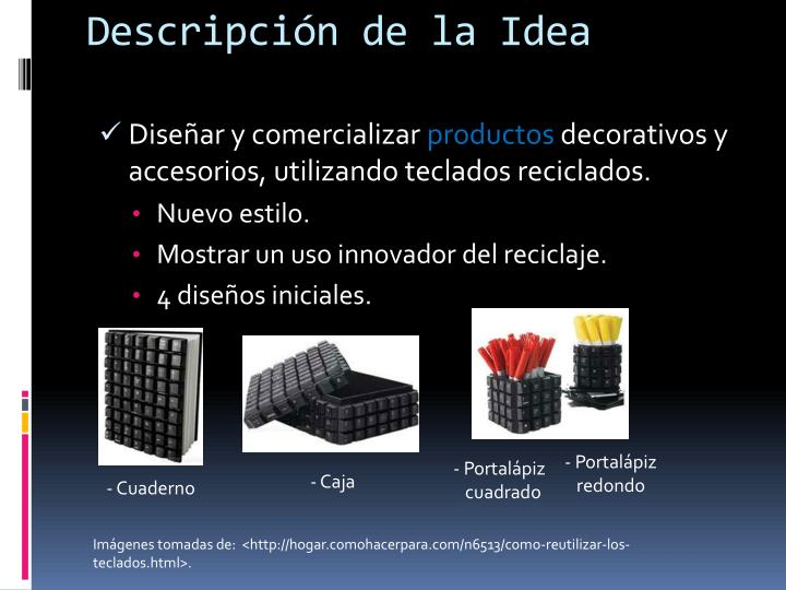 Descripción de la Idea