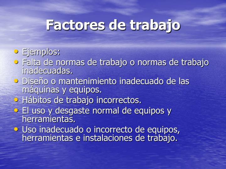 Factores de trabajo