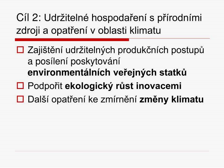 Cíl 2:
