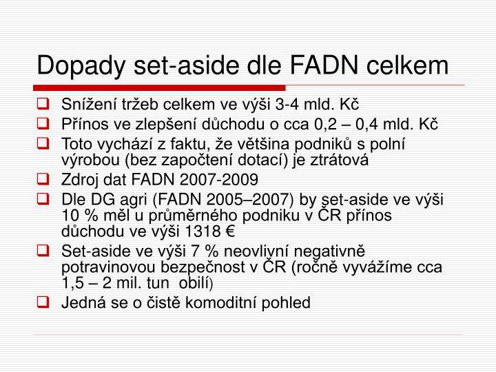 Dopady set-aside dle FADN celkem