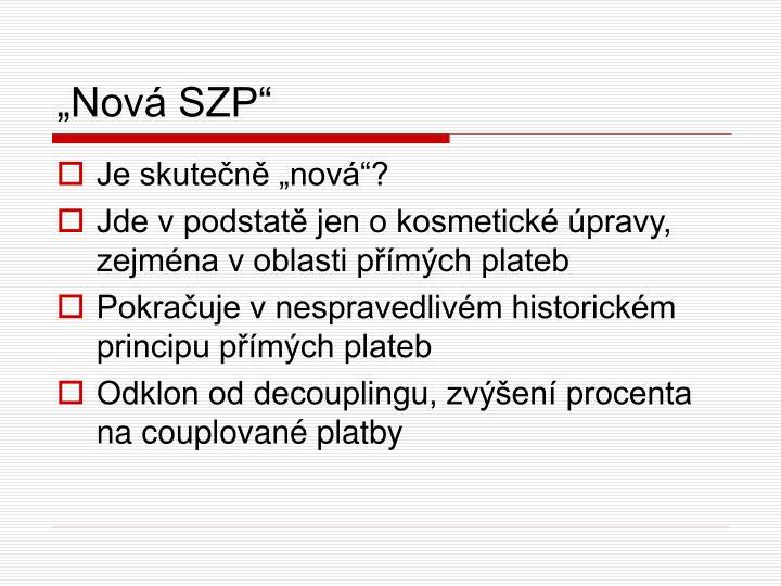 """""""Nová SZP"""""""