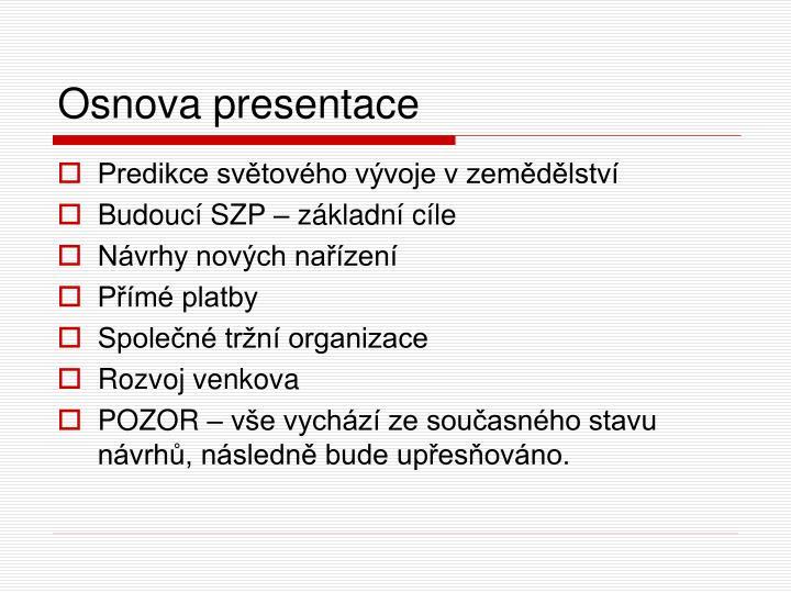 Osnova presentace