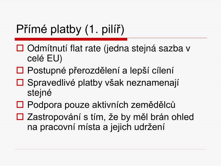 Přímé platby (1. pilíř)