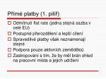 p m platby 1 pil