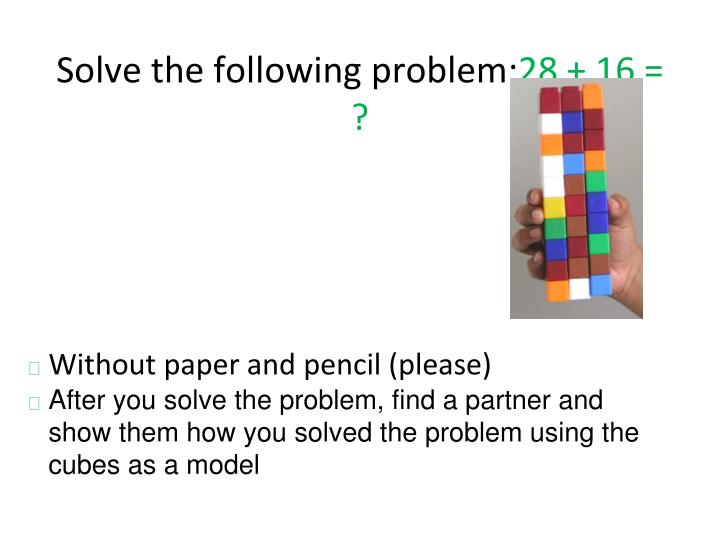Solve the following problem 28 16