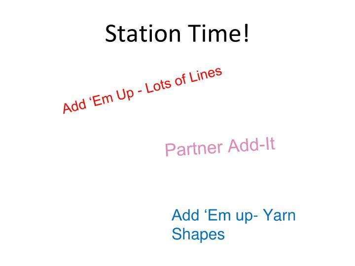 Station Time!