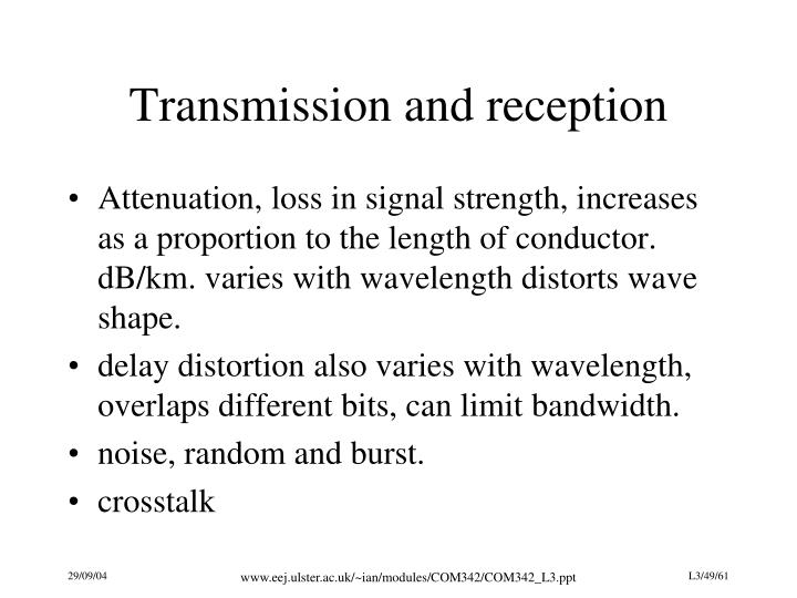 Transmission and reception