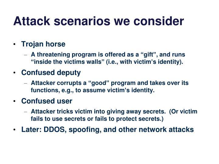 Attack scenarios we consider
