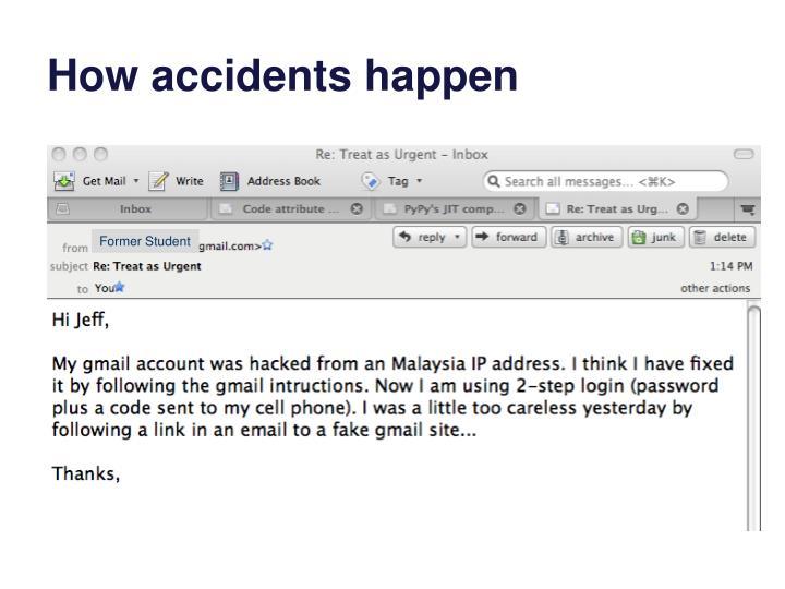 How accidents happen