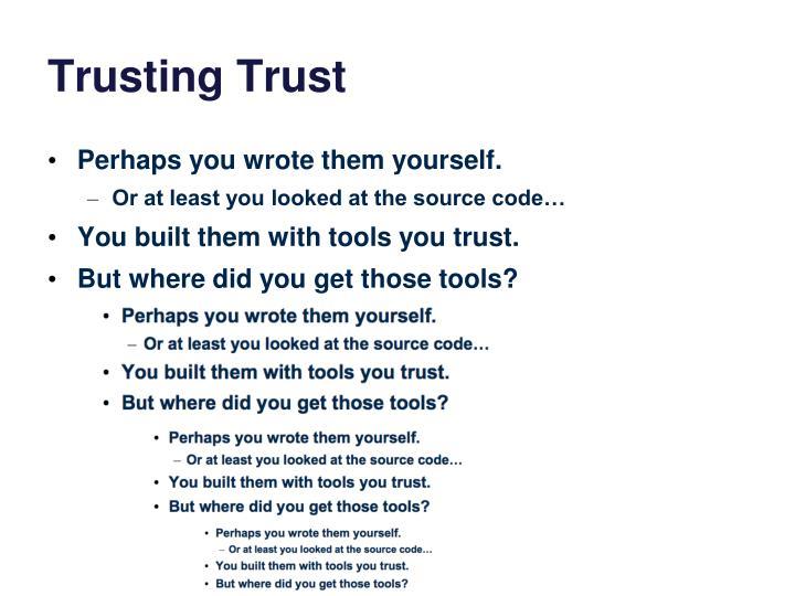 Trusting Trust