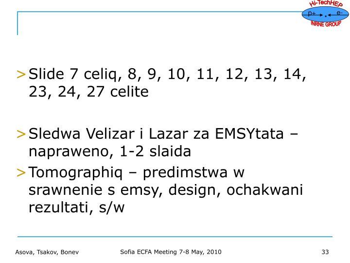 Slide 7 celiq, 8, 9, 10, 11, 12, 13, 14, 23, 24, 27 celite