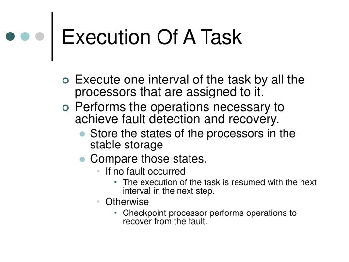 Execution Of A Task