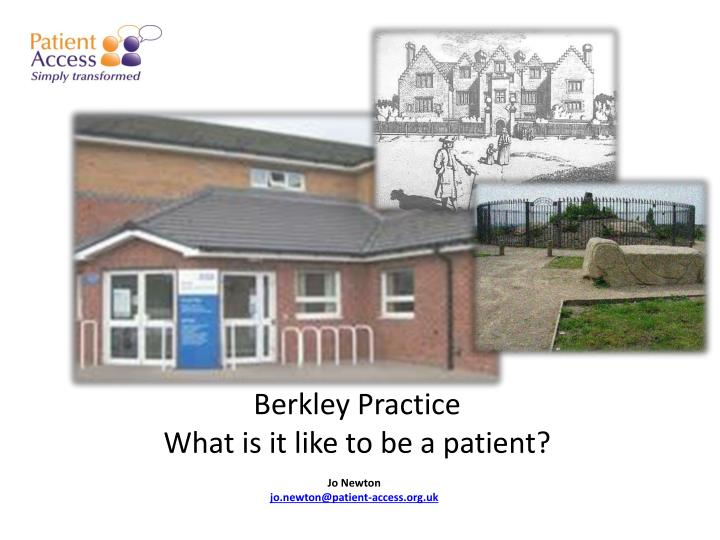 Berkley practice what is it like to be a patient