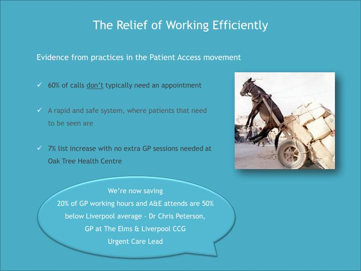The Relief of Working Efficiently