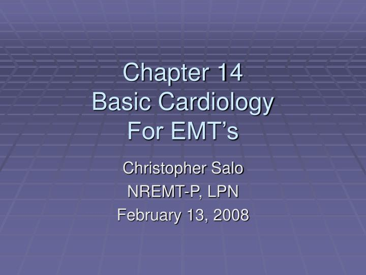 Chapter 14 basic cardiology for emt s