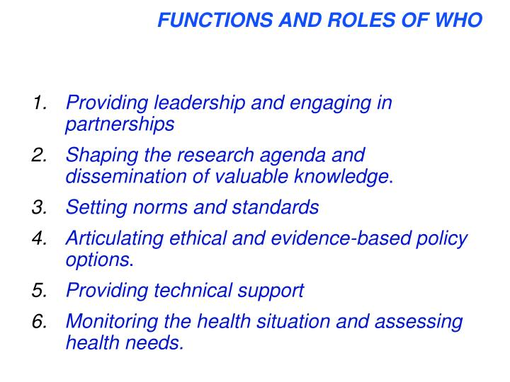 FUNCTIONS AND ROLES OF WHO