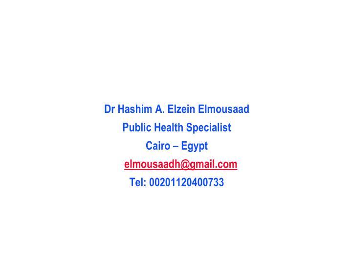 Dr Hashim A. Elzein Elmousaad