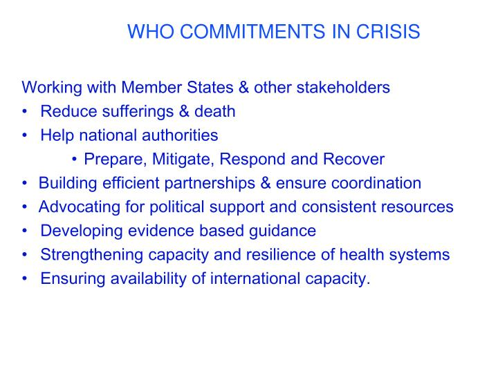 WHO COMMITMENTS IN CRISIS