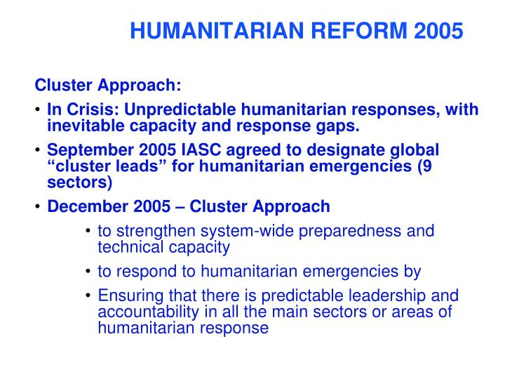 HUMANITARIAN REFORM 2005
