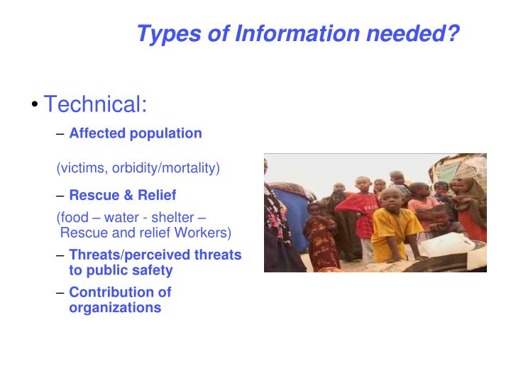 Types of Information needed?