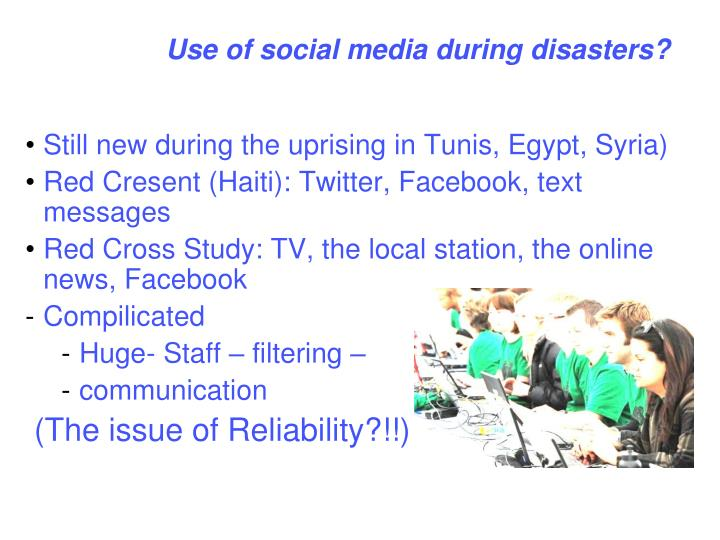 Use of social media during disasters?