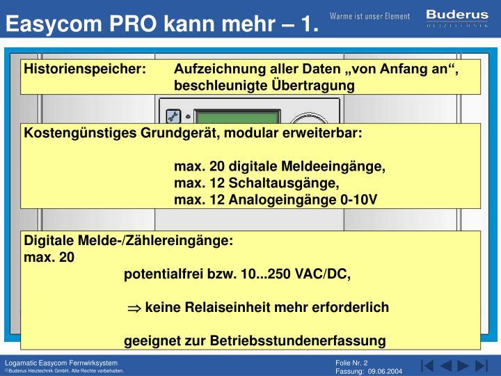 Easycom PRO kann mehr – 1.