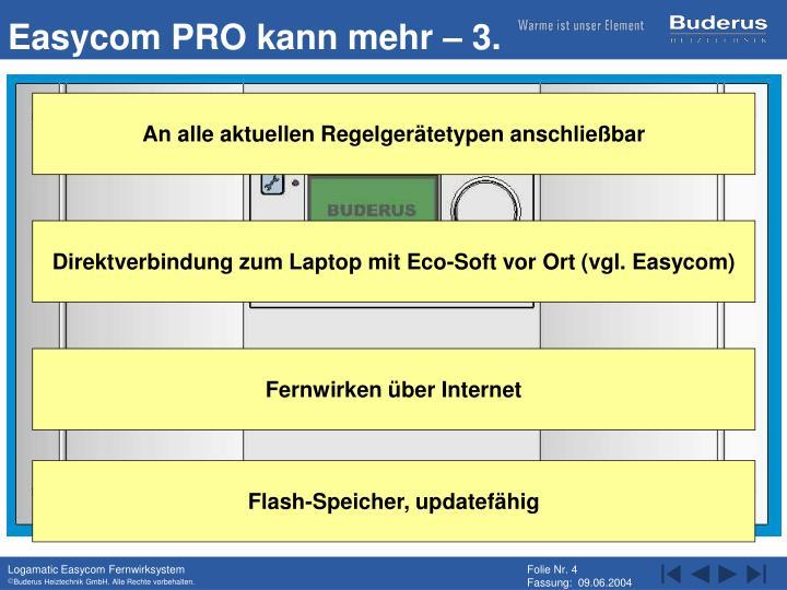 Easycom PRO kann mehr – 3.