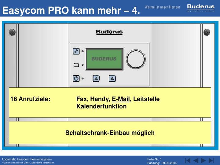 Easycom PRO kann mehr – 4.