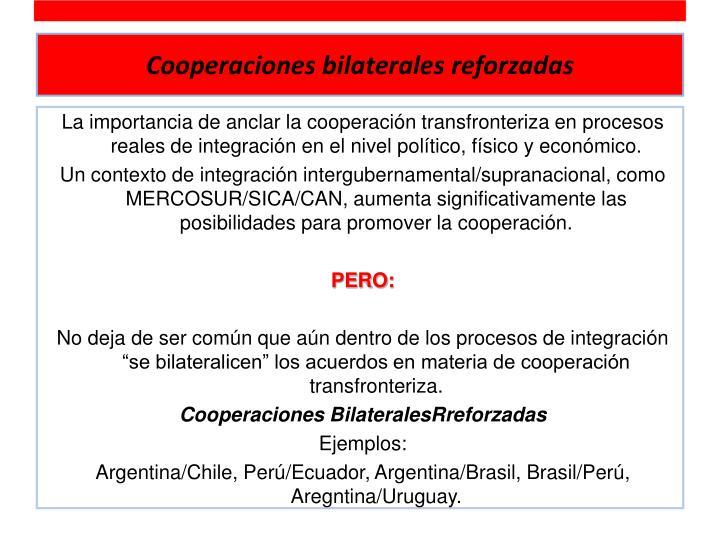 Cooperaciones bilaterales reforzadas