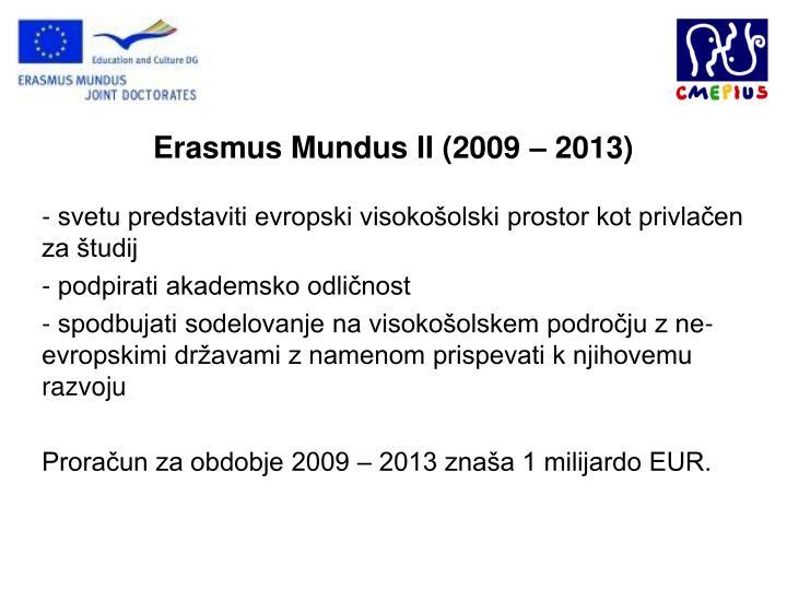 Erasmus Mundus II (2009 – 2013)