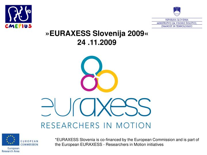 »EURAXESS Slovenija 2009«