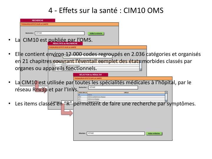 4 - Effets sur la santé : CIM10 OMS