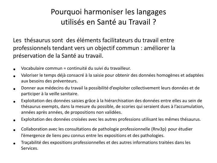 Pourquoi harmoniser les langages